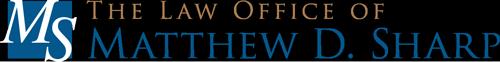 The Law Office of Matthew D. Sharp